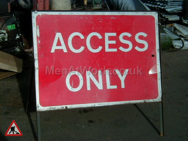Road signs - Access only sign